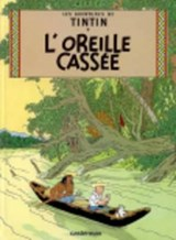 L'Oreille Cassee = The Broken Ear | Hergé |