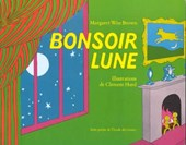 Bonsoir Lune / Goodnight Moon | Margaret Wise Brown |