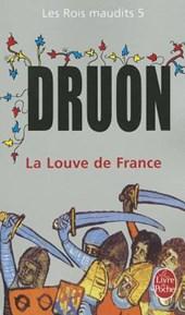 La Louve de France.Les Rois maudits,
