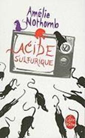 Acide Sulfurique | Amelie Nothomb |