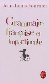 Grammaire Francaise Et Impertinente