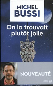 On la trouvait plutot jolie | Michel Bussi |