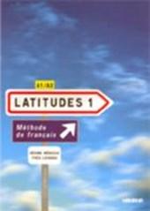 Latitudes 1 A1/A2 Livre élève mit Einleger und CDs