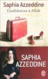 Confidences à Allah | Saphia Azzeddine |