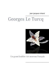 Georges Le Turcq | Richard Jean-Jacques |