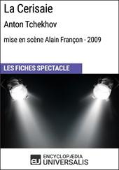 La Cerisaie (Anton Tchekhov - mise en scène Alain Françon - 2009)