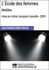 L'École des femmes (Molière - mise en scène Jacques Lassalle - 2001)