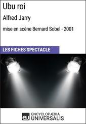Ubu roi (AlfredJarry - mise en scène Bernard Sobel - 2001)