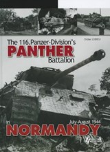 The 116.Pz.Div's Panther Battalion, the I./Pz.Rgt.24 During the Battle of Normandy | Didier Lodieu |