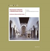 Romanesque Cathedrals in Mediterranean Europe
