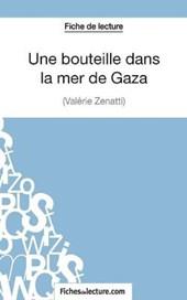 Fiche de lecture : Une bouteille dans la mer de Gaza de Valérie Zénatti