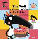 The Wolf Who Celebrated His Birthday | auteur onbekend |