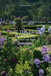 The Tuileries Gardens, Yesterday and Today