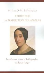 Etudes Sur La Traduction de L'Anglais