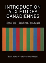 Introduction Aux Etudes Canadiennes | Geoffrey Ewen |