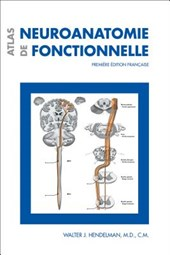 Atlas de Neuroanatomie Fonctionnelle
