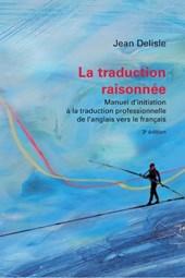 La Traduction Raisonnee, 3e Edition