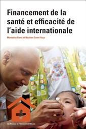 Financement de La Santa Et Efficacita de L'Aide Internationale