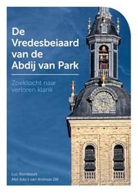 De Vredesbeiaard van de Abdij van Park | Luc Rombouts |