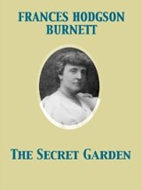 Secret Garden | Frances Hodgson Burnett |