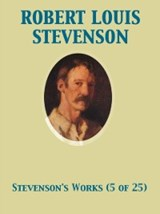 Works of Robert Louis Stevenson - Swanston Edition Vol. 5 (of 25) | Andrew Lang ; Robert Louis Stevenson |