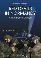 The Red Devils in Normandy | George Bernage |