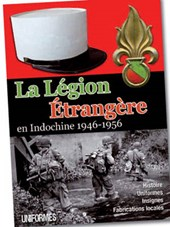 La Legion Etrangere en Indochine 1946-1956