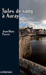 Toiles de sang à Auray | Jean-Marc Perret |