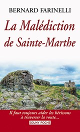 La Malédiction de Sainte-Marthe | Bernard Farinelli |