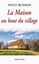 La Maison au bout du village | Nelly Buisson |
