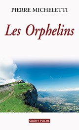 Les Orphelins | Pierre Micheletti |