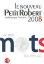 Le Nouveau Petit Robert 2008 de la Langue Francaise
