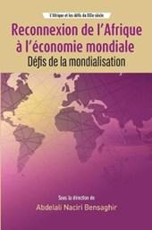 Reconnexion De L'afrique a L'economie Mondiale