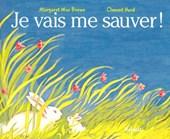 Je Vais Me Sauver / the Runaway Bunny