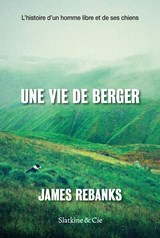 Une vie de berger | James Rebanks |