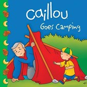 Caillou Goes Camping | Roger Harvey |