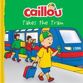 Caillou Takes the Train |  |