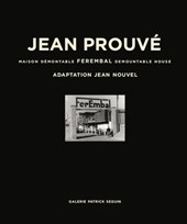 Jean Prouvé | Catherine Coley & Laurence Seguin |