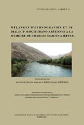 Melanges D'Ethnographie Et De Dialectologie Irano-Aryenne a La Memoire De Charles-Martin Kieffer