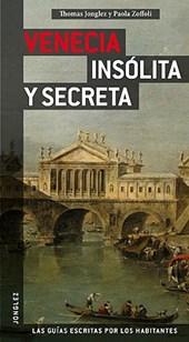 Venecia insolita y secreta / Secret and Unusual Venice