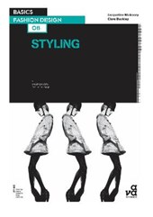 Basics Fashion Design 08: Styling