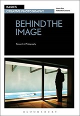 Basics Creative Photography 03: Behind the Image | Anna Fox |