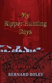 My Ripper Hunting Days