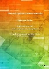 Microsoft Dynamics CRM für Anwender - Tipps und Tricks