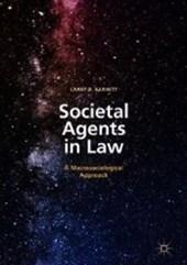 Societal Agents in Law