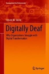 Digitally Deaf