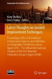 Latest Thoughts on Ground Improvement Techniques