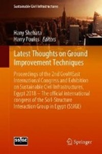 Latest Thoughts on Ground Improvement Techniques   Hany Shehata ; Harry Poulos  