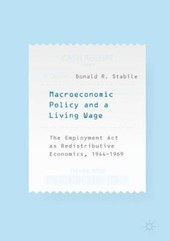 Macroeconomic Policy and a Living Wage