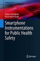 Smartphone Instrumentations for Public Health Safety | Abbas Jamalipour ; Md Arafat Hossain |